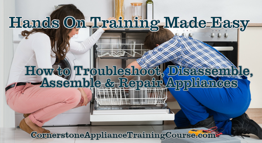 Hands on Appliance Repair Training