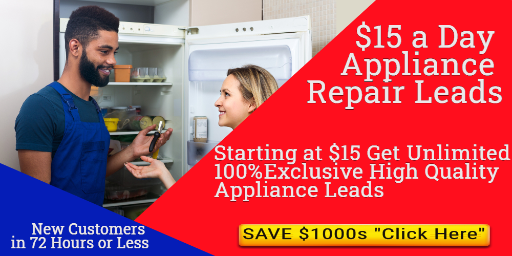 Appliance Repair Leads Marketing 15 Dollars a Day