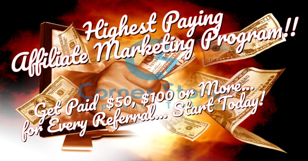 Affiliate Marketing - Highest Paying Affiliate Marketing Programs